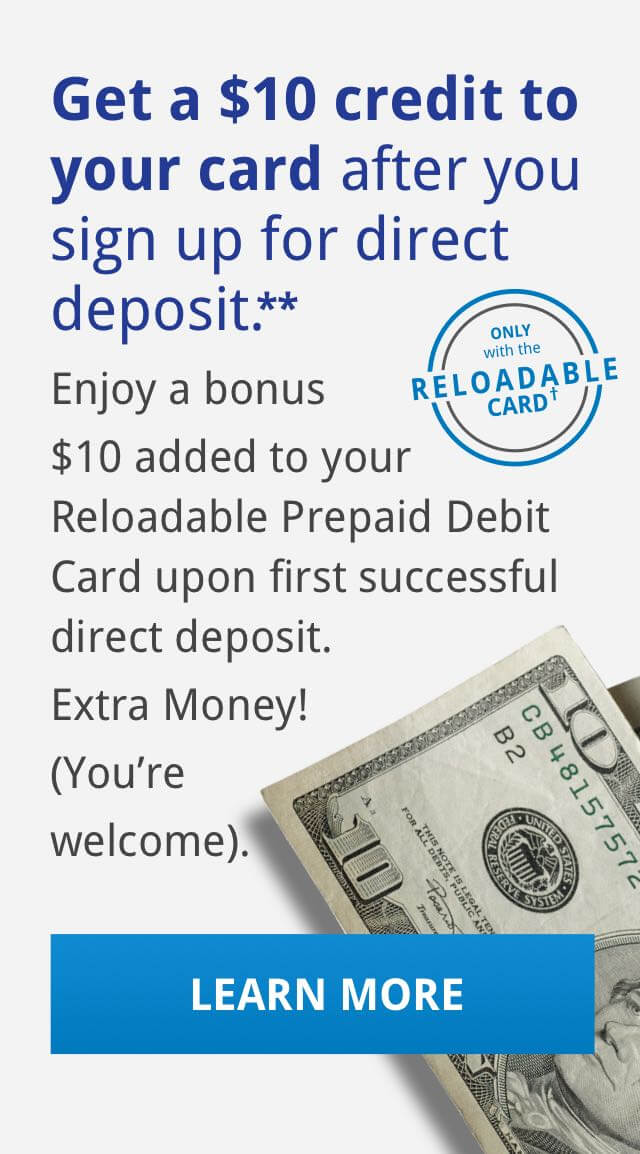 Get a $10 credit to your card after you sign up for direct deposit